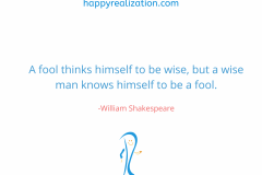 A-fool-thinks-himself-to-be-wise-but-a-wise-man-knows-himself-to-be-a-fool.-William-Shakespeare