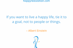 If-you-want-to-live-a-happy-life-tie-it-to-a-goal-not-to-people-or-things.-–-Albert-Einstein